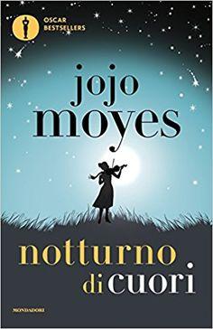 Amazon.it: Notturno di cuori - Jojo Moyes - Libri