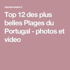 Top 12 des plus belles Plages du Portugal - photos et video