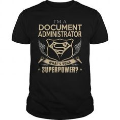 DOCUMENT ADMINISTRATOR #jobs #tshirts #DOCUMENT #gift #ideas #Popular #Everything #Videos #Shop #Animals #pets #Architecture #Art #Cars #motorcycles #Celebrities #DIY #crafts #Design #Education #Entertainment #Food #drink #Gardening #Geek #Hair #beauty #Health #fitness #History #Holidays #events #Home decor #Humor #Illustrations #posters #Kids #parenting #Men #Outdoors #Photography #Products #Quotes #Science #nature #Sports #Tattoos #Technology #Travel #Weddings #Women
