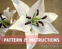Crochet Lily Pattern and Instructions - Crochet Flower Pattern - Crochet Pattern for a Bouquet or Wedding Decoration - Valentine's Gift Idea