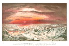 Midsummer night in the arctic, Our Earth and its Story: A popular treatise on physical geography, Robert Brown, 1887-90.