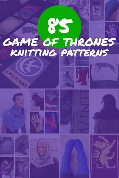 85 Game of Thrones Knitting Patterns