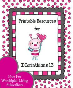 Printable Resources for 1Corinthians 13