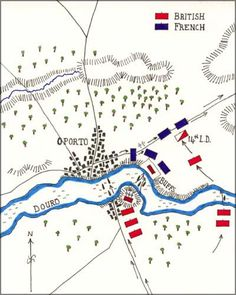 The Battle of the Douro in The Peninsular Wars. On May British forces under Sir Arthur Wellesley crossed the River Douro at Oporto. Arthur Wellesley, Military Tactics, Master And Commander, Battle Of Waterloo, French Army, French Revolution, Napoleonic Wars, Empire, Cartography