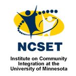 NCSET (The National Center on Secondary Education and Transition) at the Institute on Community Integration at the University of Minnesota