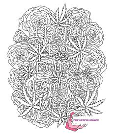 Awesome Photo of Weed Coloring Pages Weed Coloring Pages I Dont Do Drugs I Smoke Weed Adult Coloring Page Etsy Space Coloring Pages, Printable Adult Coloring Pages, Cool Coloring Pages, Mandala Coloring Pages, Coloring Pages To Print, Coloring Books, Coloring Sheets, Free Coloring, Smoke Weed