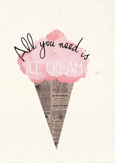 """This """"all you need is ice cream"""" graphic perfectly mixes a playful graphic with hand done lettering! Deco Cinema, Motivational Quotes, Inspirational Quotes, Positive Quotes, Frases Humor, All You Need Is, Beautiful Words, Wise Words, Decir No"""