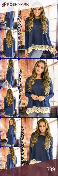 NWT Blue Floral Crochet Lace Trim Long Sleeve Top NWT Blue Floral Crochet Lace Trim Long Sleeve Top  Available in S (M & L Sold Out) Measurements taken from a small  Length:  Bust:  Waist:   Features  • floral crochet lace trim on front bottom hem • long sleeves  • round neckline  • relaxed, easy fit • soft, breathable material   Bundle discounts available  No pp or trades  Item # 1/2010120390BT lace crochet jersey loose knit top Pretty Persuasions Tops