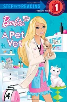 Barbie, I Can Be- A Pet Vet (Step into Reading, Step 1)