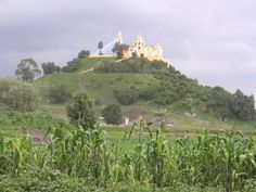 Great Pyramid of Tepanapa (often referred to as the Great Pyramid of Cholula)