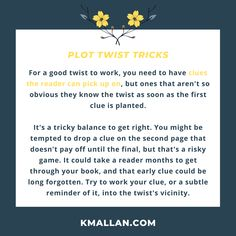 Know Where To Place Your Clues. Taken from the #blog post, Plot Twist Tricks. #wednesdaywisdom #writers #writingcommunity #writingtruths #writingtips #writersofinstagram #authorsofinstagram #writerscafe #writingproblems #writingadvice #plottwists #clues Writing Problems, Storm Out, Turning Pages, Don T Lie, Evil Twin, Wednesday Wisdom, Plot Twist, Writing Advice, Make Sense