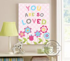 You Are So Loved  Love Decor Girls Wall Art  Canvas by MuralMAX, $51.00
