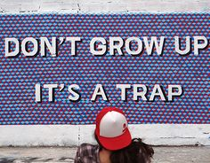 """Check out new work on my @Behance portfolio: """"Don't grow up it's a trap"""" http://on.be.net/1Te6UKK"""