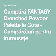 Cumpără FANTASY Drenched Powder Palette la Cute - Cumpărături pentru frumuseţe Palette, Cute, Pallet, Kawaii