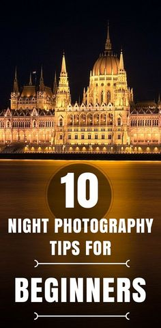10 Night Photography Tips For Beginners If you own a digital SLR camera and are getting comfortable with daylight shooting, then the next natural progression is capturing the night. Find inspiration from several beautiful examples of night photos, plus 10