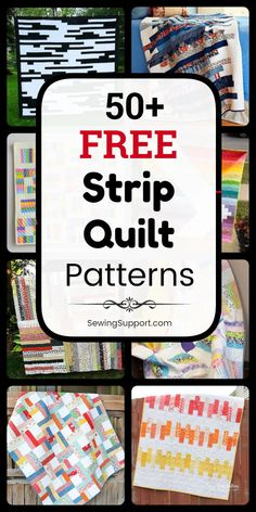 Free Quilt Patterns using Strips: 50+ free strip quilt patterns, tutorials, and diy sewing projects. Many designs great for use with 2.5 inch jelly roll fabric bundles. Many simple and easy enough for a beginner to sew. Ideas and instructions for how make a strip quilt. #SewingSupport #Quilt #Patterns #Pattern #Free #Strip #JellyRoll