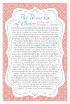 4x6 Handout The Three Rs of Choice by Thomas S. Monson #lds #thomassmonson #sharegoodness