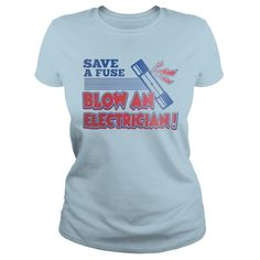 Blow-an-electrician #gift #ideas #Popular #Everything #Videos #Shop #Animals #pets #Architecture #Art #Cars #motorcycles #Celebrities #DIY #crafts #Design #Education #Entertainment #Food #drink #Gardening #Geek #Hair #beauty #Health #fitness #History #Holidays #events #Home decor #Humor #Illustrations #posters #Kids #parenting #Men #Outdoors #Photography #Products #Quotes #Science #nature #Sports #Tattoos #Technology #Travel #Weddings #Women