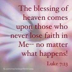 Never lose faith!