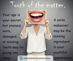 Not only can smiling make you more attractive it can also make you look more youthful. The muscles we use to smile also lift the face, making a person appear younger. Just try smiling your way through the day — you'll look younger and feel better.  Check our article to know more about smile make over.