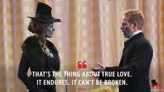 Hades: That's the thing about true love. It endures. It can't be broken. More on: www.magicalquote.... #Hades #OnceUponaTime #OUAT #ouatquotes