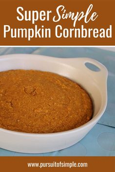 Easy pumpkin cornbread recipe with minimal prep - perfect as a Thanksgiving side dish or fall recipe to get that pumpkin fix! #thanksgiving #pumpkin #easyrecipes #simple #pumpkincornbread #sidedish