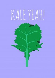 Kale Yeah!|Funny General Card|JA1154I Jolly Awesome
