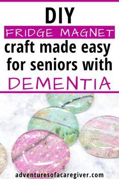 DIY Fridge Magnet Craft Dementia Activity