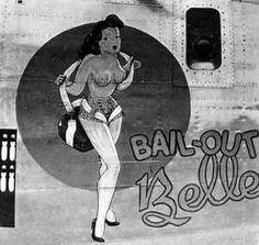 "B-24 Liberator - ""Bail Out Belle"". http://thepinuppodcast.com re-pinned this because we are trying to make the pinup community a little bit better."