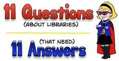 Questions librarians need to answer - Doug Johnson's Blue Skunk Blog