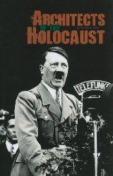 Architects of the Holocaust, Darlene R. Stille