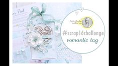 #scrap16challenge Romantyczny Tag krok po kroku Youtube, Tutorials, Romantic, Tags, Beautiful, Romantic Things, Romance Movies, Mailing Labels, Youtubers