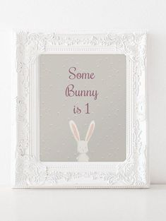 PRINTABLE. Some Bunny is 1 party sign. Birthday Party, First Birthday Decoration, Nursery Decoration.INSTANT DOWNLOAD.
