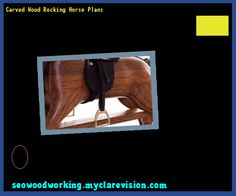 Carved Wood Rocking Horse Plans 111019 - Woodworking Plans and Projects!