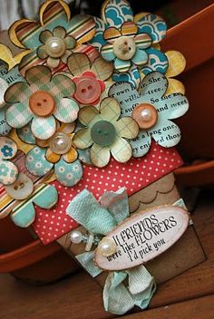 Buttons and paper flowers. Wow! Ambitious or what?!?