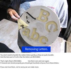 Letters and numbers pop out of the concrete easily, ready for re-use in numerous do-it-yourself projects, available at letterbank.com