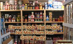 Eleven Foods That Should Not Miss From Your SHTF Pantry