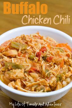 Buffalo Chicken Chili (and the Crock Pot Version)    Created by My Life of Travels and Adventures