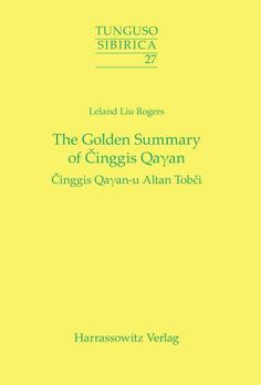 Golden Summary of Cinggis Qayan Cinggis