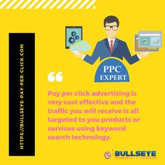 Pay per click advertising is very cost effective and the traffic you will receive is all targeted to you products or services using keyword search technology.