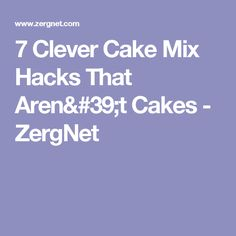 7 Clever Cake Mix Hacks That Aren't Cakes - ZergNet