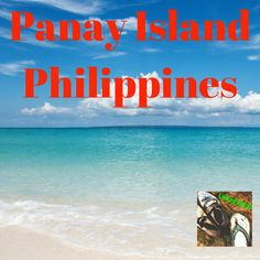 Panay Island of the Philippines Philippines, Journey, Island, Life, The Journey, Islands
