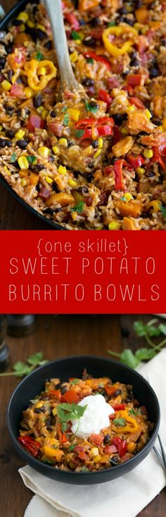 Easy and healthy ONE SKILLET Sweet Potato Burrito Bowls recipe (don't add cheese so it can be a vegan dish) Veggie Recipes, Mexican Food Recipes, Whole Food Recipes, Vegetarian Recipes, Cooking Recipes, Healthy Recipes, Cooking Cake, Vegetarian Burrito, Easy Cooking