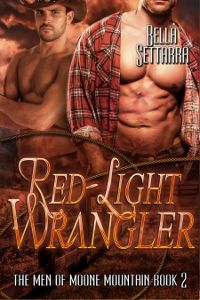Red-Light Wrangler by Bella Settarra (@BellaSettarra)
