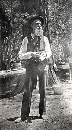 John Muir - thank God for this man who worked so hard to preserve our nations wilderness!