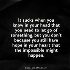 Could possibly happen, possibly frases Quotes Deep Feelings, Mood Quotes, Positive Quotes, Motivational Quotes, Inspirational Quotes, Feeling Hurt Quotes, Feeling Broken Quotes, Crush Quotes, Wisdom Quotes
