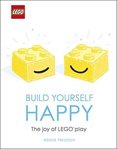 """A completely new and unique take on well-being using the extraordinary power of LEGO bricks Grab your LEGO® bricks and learn to play again! Build with LEGO bricks to inspire joy, feel calmer, and live a happy life. Carve out some """"me time,"""" pick up. Free Lego, Finding Inner Peace, Buy Lego, Lego Pieces, Creative Play, Lego Brick, Happy Thoughts, Make Time, Free Ebooks"""