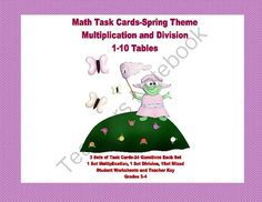 Task Cards for Multiplication and Division Practice Grades 3-4 Spring Theme from Mrs. Mc's Shop on TeachersNotebook.com -  (25 pages)  - Task cards with a Spring theme offer a fun way to reinforce and practice the multiplication tables. This package offers three sets of task cards with 24 cards in each set.  The collection contains the following:  Set 1 has 24 multiplication problems  Set