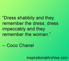 Coco Chanel quote on dressing impeccably