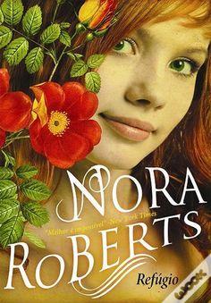 Refúgio, Nora Roberts - WOOK